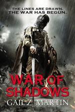 War of Shadows (The Ascendant Kingdoms Saga) - Gail Z. Martin