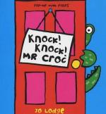 Knock! Knock! Mr.Croc - Jo Lodge