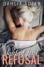 Right of First Refusal (Radleigh University) (Volume 2) - Dahlia Adler