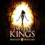 Twelve Kings: The Song of the Shattered Sands - Bradley Beaulieu, Sarah Coomes, Orion Publishing Group