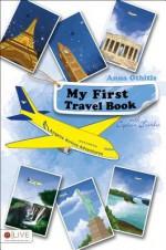 My First Travel Angelic Airline Adventures - Anna Othitis