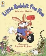 Little Rabbit Foo Foo - Michael Rosen, Arthur Robins