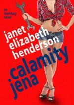 Calamity Jena - Janet Elizabeth Henderson