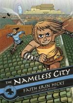 The Nameless City - Faith Erin Hicks
