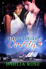 Substitute Daddy - Dahlia Rose