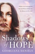 Shadows of Hope - Georgiana Daniels