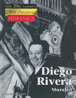 Diego Rivera: Muralist - Kevin Hillstrom