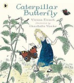 Caterpillar Butterfly (Nature Storybooks) - Vivian French, Charlotte Voake