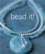 Bead It!: 25 Easy Beaded Jewelry Cards - Trisha Malcolm