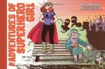 The Adventures of Superhero Girl - Faith Erin Hicks, Rachel Edidin