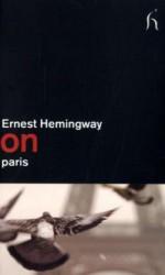 On Paris - Ernest Hemingway