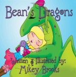 Bean's Dragons - Mikey Brooks