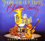 Toons for Our Times: A Bloom County Book of Heavy Metal Rump 'N Roll - Berkeley Breathed