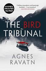 The Bird Tribunal - Rosie Hedger, Agnes Ravatn