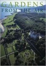 Gardens from the Air - Franco Migliorini, Luigi Lantini, English translation by Caroline Beamish