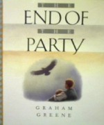The End of the Party - Graham Greene