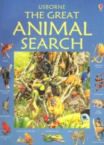 The Great Animal Search (Great Searches - New Format) - Caroline Young, Ian Jackson