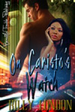 On Caristo's Watch - Billy London