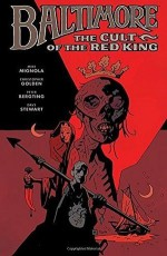 The Cult of the Red King - Mike Mignola, Christopher Golden, Peter Bergting