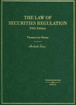 The Law of Securities Regulation - Thomas Lee Hazen