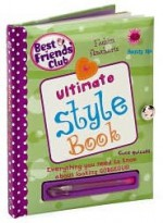 Ultimate Style Book (Best Friends Club) - Kirsty Neale, Amanda Enright