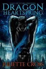 Dragon Heartstring - Juliette Cross