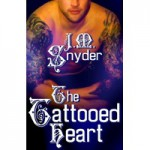 The Tattooed Heart - J.M. Snyder