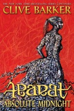 Abarat 3: Absolute Midnight - Clive Barker