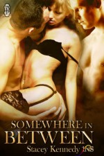 Somewhere in Between - Stacey Kennedy