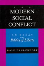 The Modern Social Conflict: An Essay on the Politics of Liberty - Ralf Dahrendorf