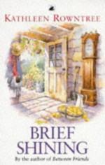 Brief Shining - Kathleen Rowntree