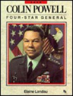 Colin Powell: Four Star General - Elaine Landau