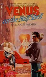 Venus on the Half-Shell - Philip José Farmer