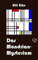 Das Mondrian-Mysterium: Ein Fall Fur Caro Und Nessie - Ulli Eike