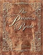 The Princess Bride Deluxe Edition HC: S. Morgenstern's Classic Tale of True Love and High Adventure - William Goldman, Michael Manomivibul