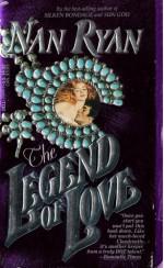 The Legend of Love - Nan Ryan