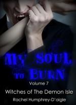 My Soul to Burn - Rachel M. Humphrey-D'aigle