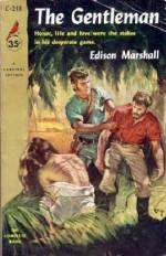 The Gentleman - Edison Marshall