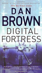 Digital Fortress - Dan Brown
