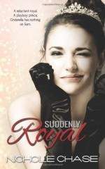 Suddenly Royal - Nichole Chase