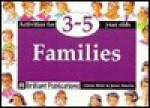 Families (Activities for 3-5 Year Olds Series) - Linda Mort, Janet Morris