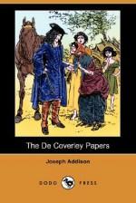 The de Coverley Papers (Illustrated Edition) (Dodo Press) - Joseph Addison, Joseph Meek