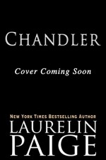 Chandler: A Fixed Trilogy Series Spinoff - Laurelin Paige