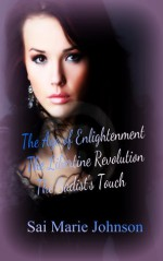 The Age of Enlightenment: the Libertine Revolution, The Sadist's Touch (AELR, #1) - Sai Marie Johnson