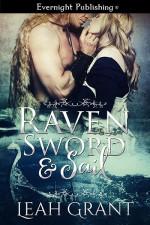 Raven, Sword & Sail - Leah Grant