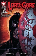 Lord of Gore #1 - D.B. Stanley, Daniel Leister, Greg And Fake