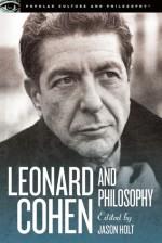 Leonard Cohen and Philosophy - Jason Holt