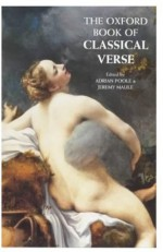 The Oxford Book of Classical Verse (Oxford Books of Verse) - Adrian Poole