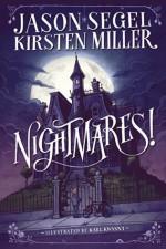 Nightmares! - Jason Segel, Karl Kwasny, Kirsten Miller