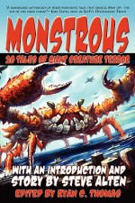 Monstrous: 20 Tales of Giant Creature Terror - Steve Alten, Guy N. Smith, Ryan C. Thomas, Aaron Polson, Brian M. Sammons